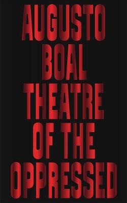 9780745339290 - Theatre of the Oppressed
