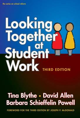 9780807756461 - Looking Together at Student Work, Third Edition