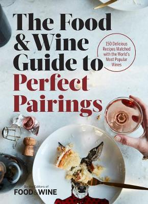 9780848752682 - The food & wine guide to perfect pairings