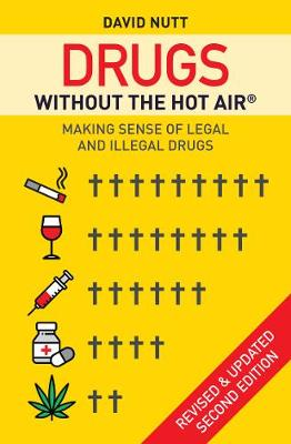 9780857844941 - Drugs without the hot air: Making Sense of Legal and Illegal Drugs