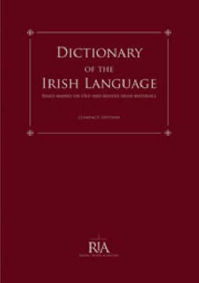9780901714299 - Dictionary of the irish language based mainly on old and middle irish materials