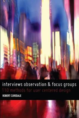 9780989246835 - Interviews observation and focus groups 110 methods for
