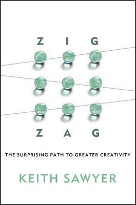 9781118297704 - Zig Zag - The Surprising Path to Greater Creativity