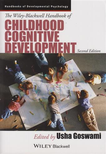 9781118586662 - Wiley-Blackwell Handbook of Childhood Cognitive Development 2e