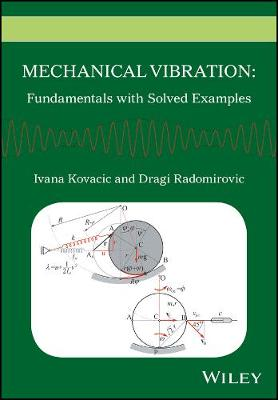 9781118675151 - Mechanical Vibration: Fundamentals with Solved Exa mples