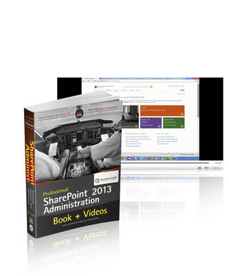 9781118819104 - Professional SharePoint 2013 Administration Book a nd SharePoint-videos.com Bundle