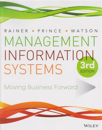 9781119035572 - Introduction to information systems + Wiley plus