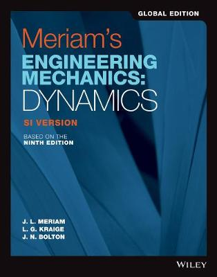9781119665281 - Meriam's Engineering Mechanics: Dynamics SI Version