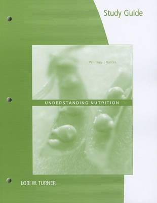 9781133604433 - Study Guide for Whitney/Rolfes' Understanding Nutrition