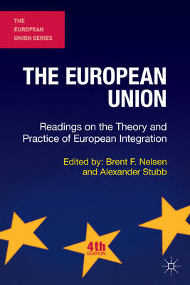 9781137410917 - The European Union: Readings on the Theory and Practice of European Integration