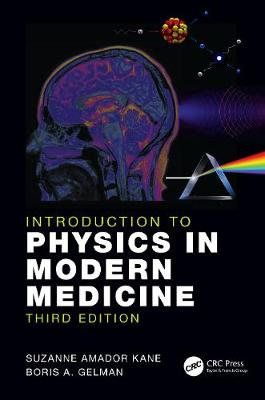9781138036031 - Introduction to Physics in Modern Medicine