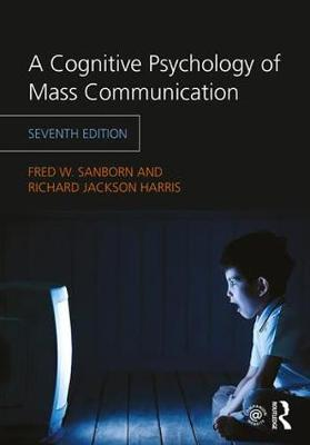 9781138046276 - A Cognitive Psychology of Mass Communication