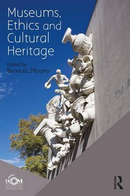 9781138676329 - Museums, ethics and cultural heritage