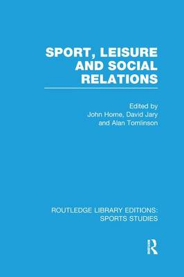 9781138982819 - Sport leisure and social relations