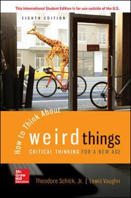 9781260548075 - ISE How to Think About Weird Things: Critical Thinking for a New Age