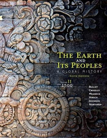 9781285436968 - The Earth And Its Peoples Volume Ii: Since 1500:A Global