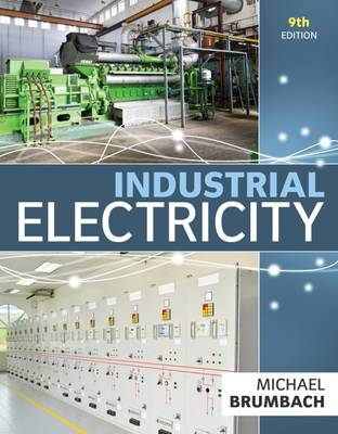 9781285863986 - Industrial Electricity