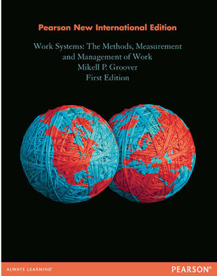 9781292027050 - Work Systems: The Methods, Measurement & Management of Work