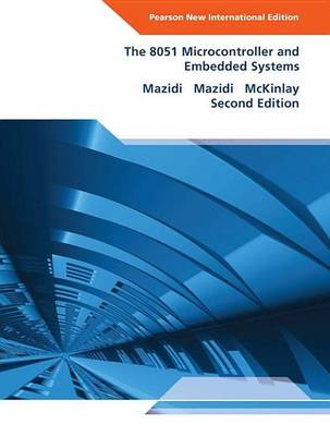 9781292038957 - 8051 Microcontroller and Embedded Systems, The: Pearson New International Edition