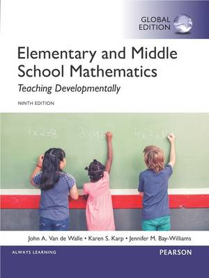 9781292097695 - Elementary and Middle School Mathematics: Teaching Developmentally