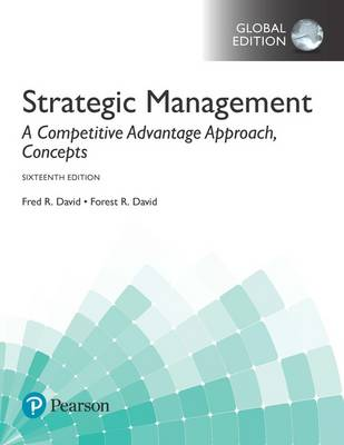 9781292164984 - Strategic Management: A Competitive Advantage Approach, Concepts plus MyManagementLab with Pearson eText, Global Edition
