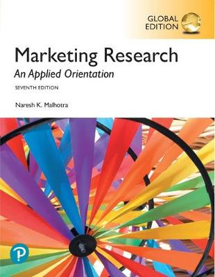 9781292265636 - Marketing Research: An Applied Orientation, Global Edition