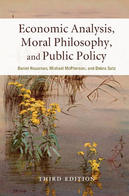 9781316610886 - Economic analysis moral philosophy and public policy