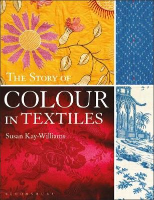 9781350184565 - The Story of Colour in Textiles