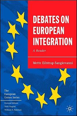 9781403941046 - Debates On European Integration A Reader