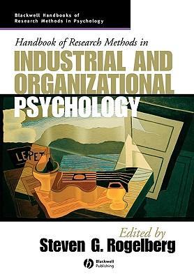 9781405127004 - Handbook of research methods in industrial and organizational psychology