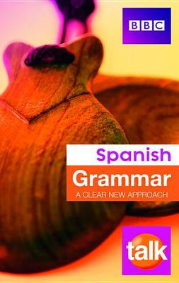 9781406676082 - Talk Spanish Grammar