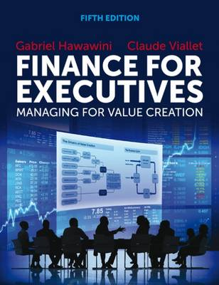9781408093801 - Finance for Executives: Managing for Value Creation