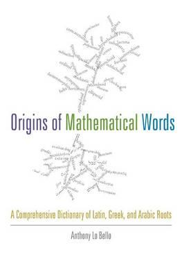 9781421410982 - Origins of mathematical words