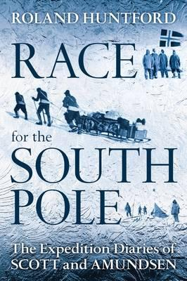 9781441126672 - Race for the south pole the expedition diaries of scott and amundsen