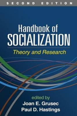 9781462518340 - Handbook of Socialization: Theory and Research