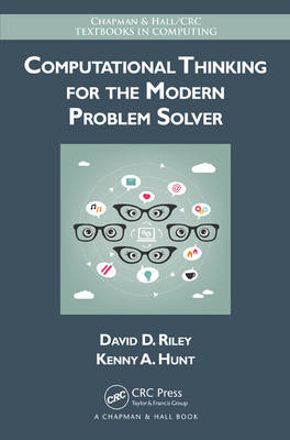 9781466587779 - Computational Thinking for the Modern Problem Solver