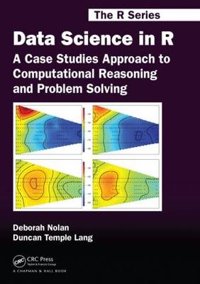 9781482234817 - Data Science in R: A Case Studies Approach to Computational Reasoning and Problem Solving