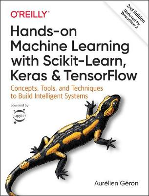 9781492032649 - Hands-on Machine Learning with Scikit-Learn, Keras, and TensorFlow
