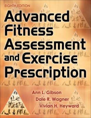 9781492561347 - Advanced Fitness Assessment and Exercise Prescription Online Video