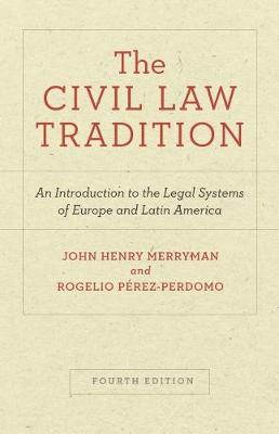 9781503607545 - The Civil Law Tradition: An Introduction to the Legal Systems of Europe and Latin America