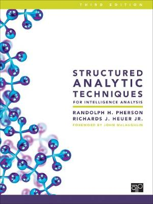 9781506368931 - Structured Analytic Techniques for Intelligence Analysis