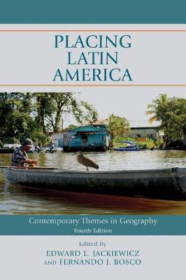 9781538126301 - Placing Latin America: Contemporary Themes in Geography