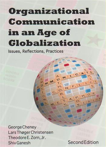 9781577666400 - Organizational communication in an age of globalization issues, reflections, practices