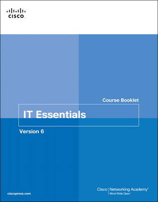 9781587133565 - IT Essentials Course Booklet