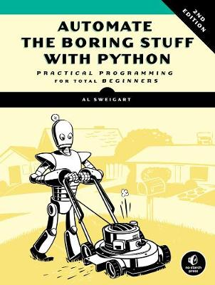 9781593279929 - Automate The Boring Stuff With Python, Practical Programming for Total Beginners