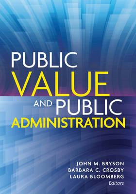9781626162624 - Public Value and Public Administration