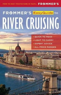 9781628872507 - Frommer's Easyguide to River Cruising