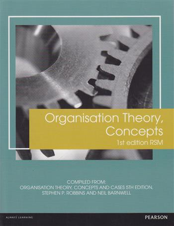 9781784479459 - Organisation Theory, concepts RSM