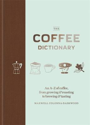 9781784723019 - The coffee dictionary