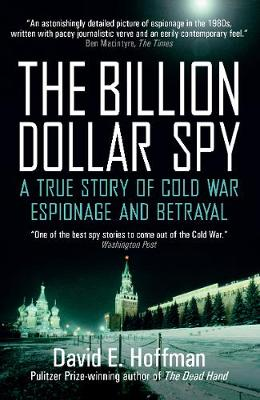 9781785783524 - The Billion Dollar Spy: A True Story of Cold War Espionage and Betrayal